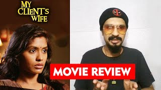 My Client's Wife Movie REVIEW By RJ Divya Solgama | Anjali Patil, Sharib Hashmi, Gireesh Sahedev