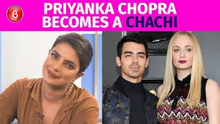 Priyanka Chopra Becomes A CHACHI As Joe Jonas & Sophie Turner Welcome A Cutesy Baby Girl
