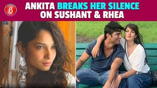 Ankita Lokhande Finally Breaks Her Silence On Rhea Chakraborty In Sushant Singh Rajput's Death Case