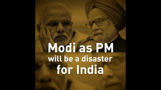 Modi as PM will be a disaster for India
