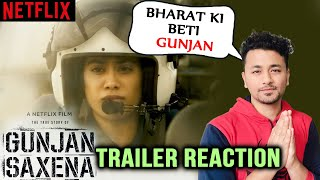 GUNJAN SAXENA: The Kargil Girl Trailer | Reaction | Review | Janhvi Kapoor