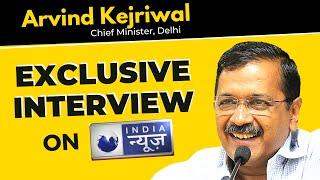 Arvind Kejriwal Exclusive Interview on India News