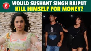 Was Sushant Singh Rajput Suffering From Monetary Problems? | Rhea Chakraborty | Ankita Lokhande