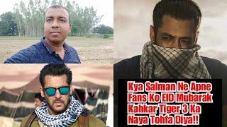 Kya Salman Khan Ne EID Mubarak Kahkar Apne Fans Ko Tiger Zinda Hai 3 Ka Hint Diya!