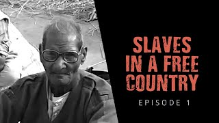 'They were slaves in a free country'! 'Azad Desh Ke Ghulam Log' | Episode 1