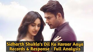 Sidharth Shukla's Dil Ko Karaar Aaya Song Broke All Records - Watch Audience Responce