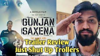 Gunjan Saxena: The Kargil Girl Trailer Review - Trollers Just Shut Up