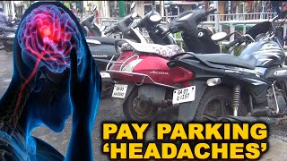 Pay parking is turning to be a headache for Mapxekars