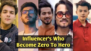 Influencer's Becomes Zero To Hero - CarryMinati, Mr. Faisu, Bhuvan Bam, Riyaz Aly &Ashish Chanchlani