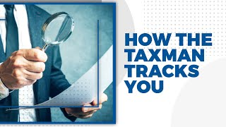Here is how taxman tracks your financial transactions