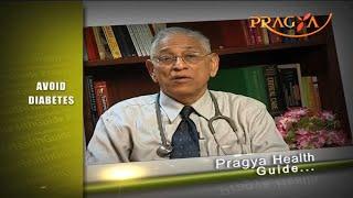 How to avoid diabetes Dr Anil Chaturvedi Senior Physician मधुमय रोग से कैसे बचें