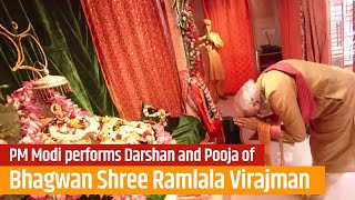 PM Modi performs Darshan and Pooja of Bhagwan Shree Ramlala Virajman at Shree Ram Janmabhoomi | PMO