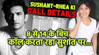 Breaking News: Sushant Singh Rajput Ki CALL Details Aayi Samne, Rhea Ko Kiye Bohot Sare Calls