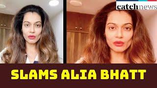 Payal Rohatgi Slams Alia Bhatt; Calls Her 'Nepotism Ki Rani' | Catch News