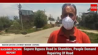 Sopore Bypass Road In Shambles, People Demand Repairing Of Road