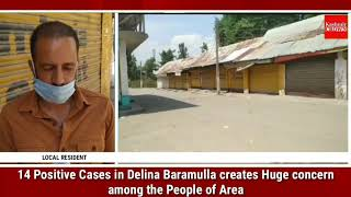 14 positive cases in Delina Baramulla creates Huge Concern among the People of Area