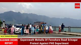 Goperewath Mohalla Of Foreshore Road Srinagar Protest Against PHE Department