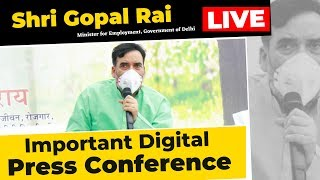 Live | Hon'ble Employment Minister Sh. Gopal Rai addressing an Important Press Conference