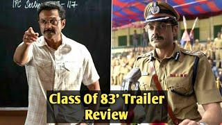 Class Of 83' Trailer Review - Bobby Deol - Netflix