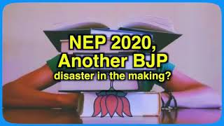 National Education Policy 2020: Another BJP disaster in the making?