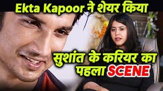 Breaking: Sushant Singh Rajput Ki Zindagi Ka Sabse Pehla Scene Kiya Ekta Ne Share, Janiye Kya Likha?