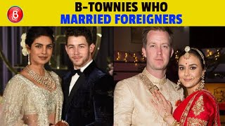Priyanka Chopra To Preity Zinta - Bollywood Celebs Who Married Foreigners