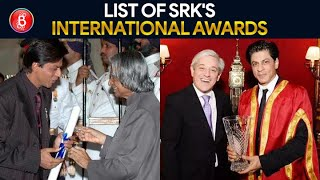 Shah Rukh Khan's Long List Of International Awards