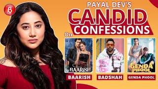 Payal Dev's Candid Confessions On Badshah, Genda Phool And Shivangi Joshi-Mohsin Khan's Baarish