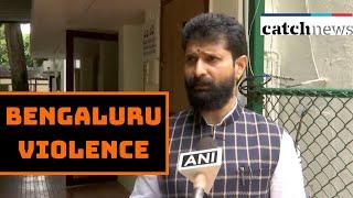 Bengaluru Violence Over FB Post Was Pre-Planned: Karnataka Minister | Catch News
