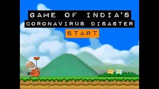 COVID-19: Game of India's Coronavirus Disaster