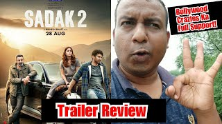 Sadak 2 Trailer Review, Is Film Ko Full Support Hai Surya Ka
