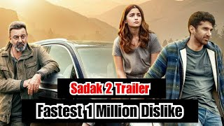 Sadak 2 Trailer Gets Fastest 1 Million Dislike In Bollywood