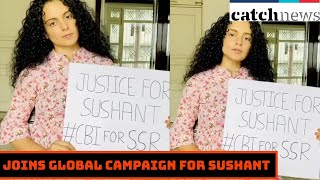 Kangana Ranaut Joins Global Campaign For Sushant Singh Rajput; Shares Video | Catch News