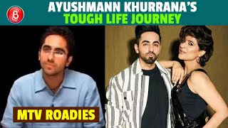 Ayushmann Khurrana's TOUGH Life Journey Is Indeed A Rags To Riches Story