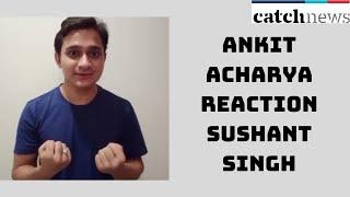 Sushant Singh's Assistent Ankit Acharya Reaction On Supreme Court Verdict