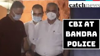 SSR Death Case: CBI At Bandra Police | Catch News