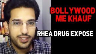 Rhea Ke Drug Expose Se BOLLYWOOD Me Dar Ka Mahol, BIG EXPOSE By Ishkaran Singh Bhandari