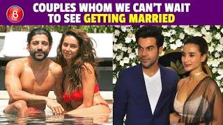 Farhan Akhtar-Shibani Dandekar To Patralekhaa-Rajkummar Rao - Couples We Want To See Married Soon