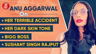 Anu Aggarwal's BOLD Confessions On Her Accident, Fairness Products, Bigg Boss & Sushant Singh Rajput