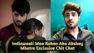 Indiawaali Maa : Rohan Aka Akshay Mhatre Exclusive Chit Chat - Sony Tv