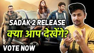 SADAK 2 Release   Alia Bhatt, Sanjay Dutt, Aditya Roy Kapoor   VOTE NOW