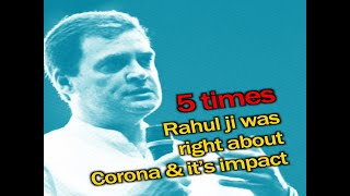 5 times Rahul ji was right about corona and it's impact