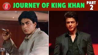 All You Need To Know Of Shah Rukh Khan's Inspirational Journey (Part 2)