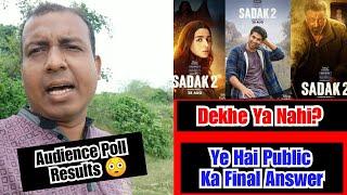 Sadak 2 Dekhe Ya Nahi, Ye Hai Public Ka FINAL Results, Audience Poll Results