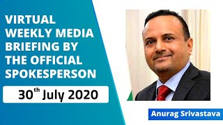Virtual Weekly Media Briefing by the Official Spokesperson (30 July 2020)