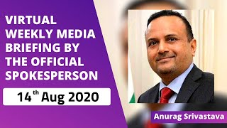 Virtual Weekly Media Briefing by the Official Spokesperson (14 August 2020)