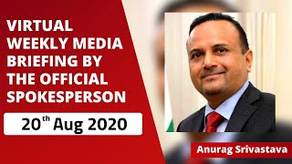 Virtual Weekly Media Briefing by the Official Spokesperson (20 August 2020)