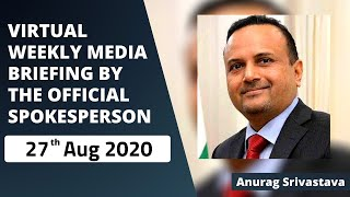 Virtual Weekly Media Briefing by the Official Spokesperson (27 August 2020)