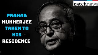 Mortal Remains Of Pranab Mukherjee Taken To His Residence From Army Hospital In Delhi | Catch News