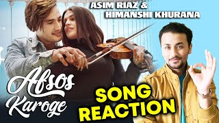 AFSOS KAROGE | Asim Riaz & Himanshi Khurana | Stebin Ben | Song Reaction